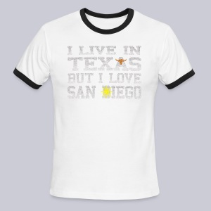 Live In Texas Love San Diego - Men's Ringer T-Shirt