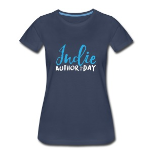 Indie Author Day - 2017 (Women's) - Women's Premium T-Shirt