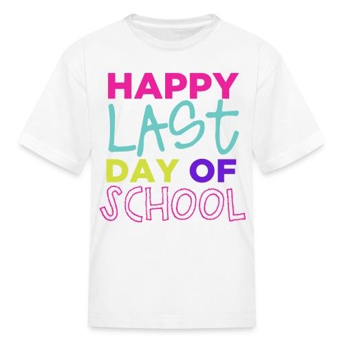 Happy Last Day Of School Kids - Kids' T-Shirt