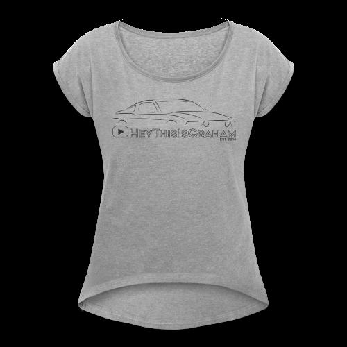 HeyThisIsGraham Ladies' Tee - Women's Roll Cuff T-Shirt