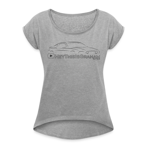 HeyThisIsGraham Ladies' Tee - Women's Roll Cuff T-Shirt