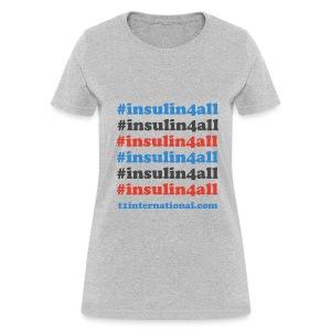 Women's #insulin4all tshirt - Women's T-Shirt