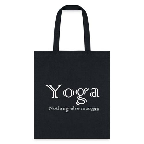 Yoga - Nothing Else Matters Baseball Tote Bag - WB - Tote Bag