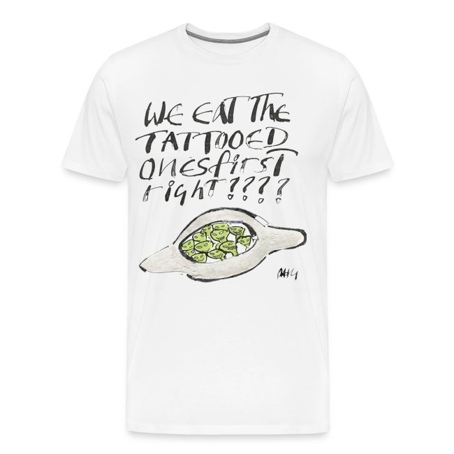 We Eat the Tatooed ones first