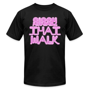 SISSY THAT WALK - Men's T-Shirt by American Apparel