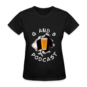 G and B Podcast - Women's  - Women's T-Shirt