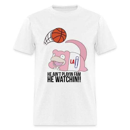 He Watchin Shirt - Men's T-Shirt