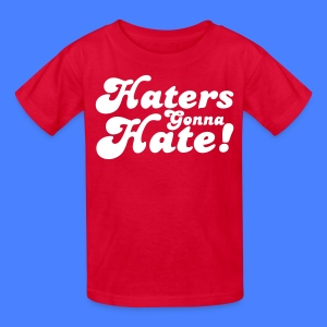 Haters Gonna Hate Kids' Shirts - stayflyclothing.com - Kids' T-Shirt