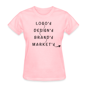 L.D.B.M. Shirt My Business - Women's T-Shirt