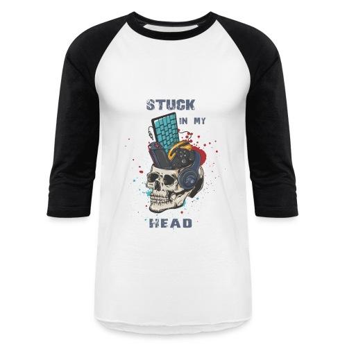 Stuck In My Head - Baseball T-Shirt