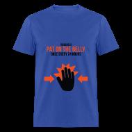 T-Shirts ~ Men's T-Shirt ~ Mens Tee: Belly Pat
