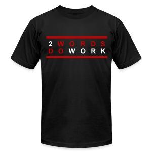 2 Words, Do Work Motivational Men's T-Shirt - Men's Fine Jersey T-Shirt