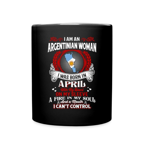 Argentinian Woman was born in April. - Full Color Mug