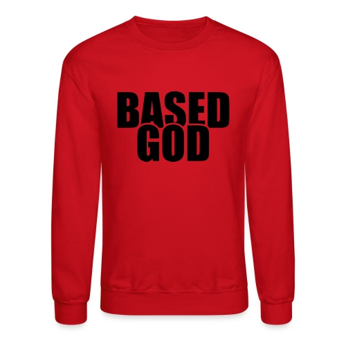 Based God - Crewneck Sweatshirt