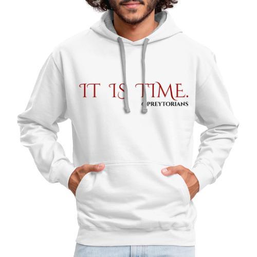 Preytorians - It Is Time Sweatshirt - Contrast Hoodie
