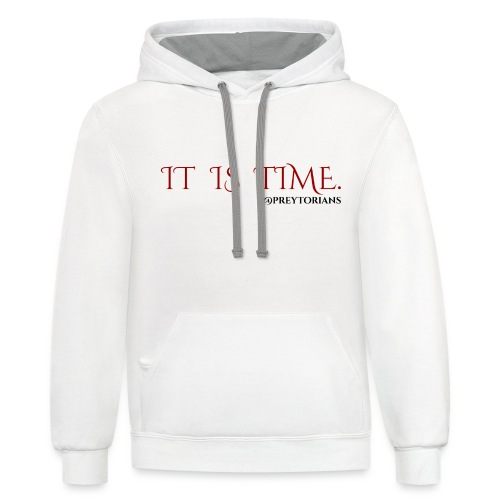 Preytorians - It Is Time Sweatshirt - Contrast Hoodie