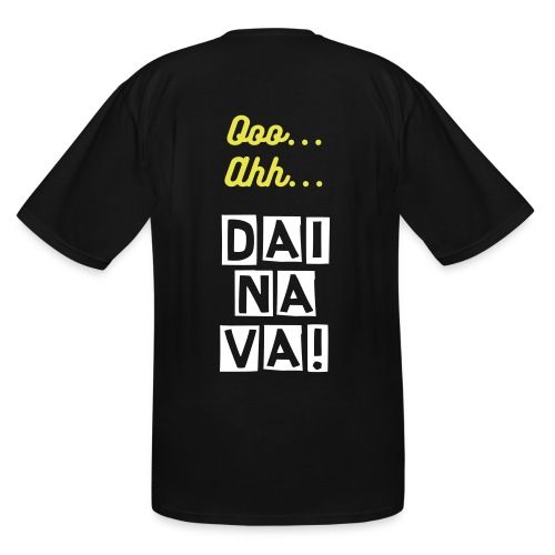 NEW! Ooo..Ahh...DAINAVA! Big + Tall Premium Tee - Men's Tall T-Shirt