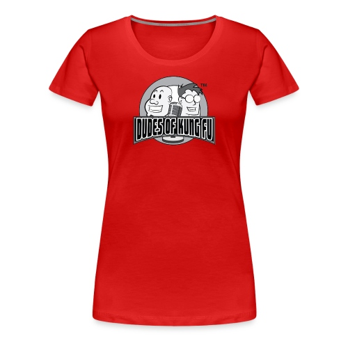 Dudes of Kung Fu Women's Shirt - Women's Premium T-Shirt