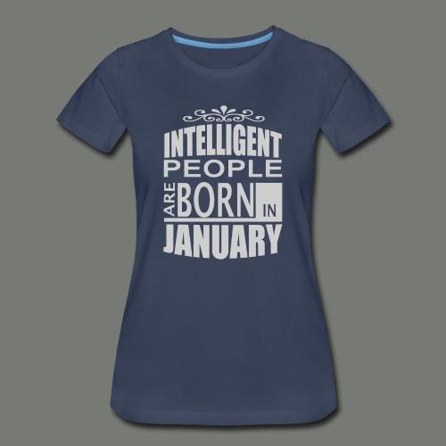 born in januari. T-Shirts - Women's Premium T-Shirt