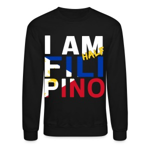 I AM Filipino - Half (Ver. 1) - Crewneck Sweatshirt