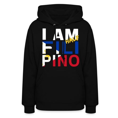 I AM Filipino - Half (Ver. 1) - Women's Hoodie