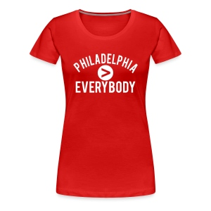 Philadelphia  Everybody - Women's Premium T-Shirt