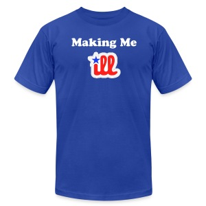 Making Me Ill - Men's T-Shirt by American Apparel