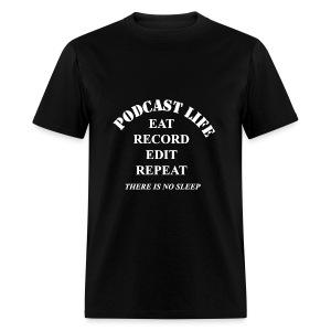 Podcast Life - Men's  - Men's T-Shirt