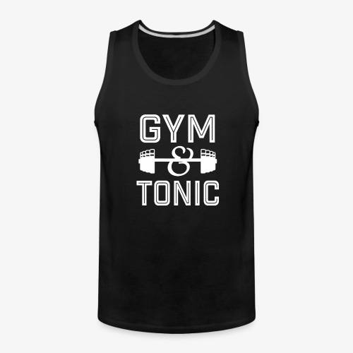 Gym and Tonic funny workout shirt  - Men's Premium Tank
