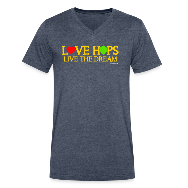Love Hops Live The Dream Men's V-Neck T-Shirt