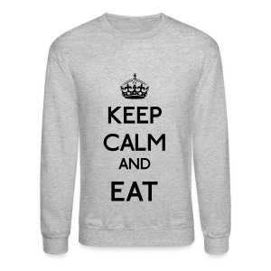 Keep Calm and Eat (Black) - Crewneck Sweatshirt