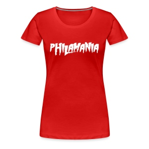 Philamania - Women's Premium T-Shirt