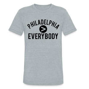 Philadelphia  Everybody - Unisex Tri-Blend T-Shirt by American Apparel