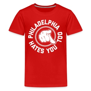 Philadelphia Hates You Too - Kids' Premium T-Shirt