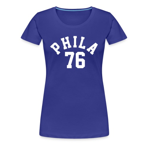 PHILA 76 - Women's Premium T-Shirt