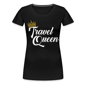 Travel Queen - Women's Premium T-Shirt