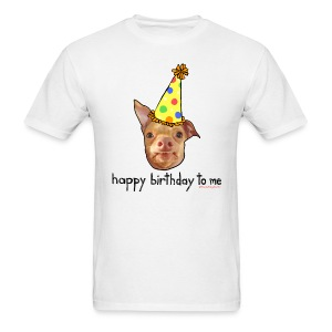 Happy Birthday To Me Men's Tee - Men's T-Shirt