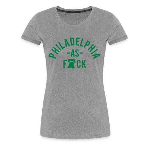 Philadelphia As F*ck - Women's Premium T-Shirt