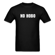 T-Shirts ~ Men's T-Shirt ~ No Hobo Standard Weight Men's T- Shirt