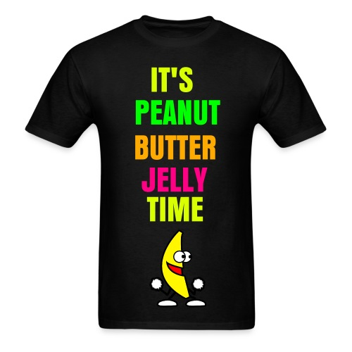 It's Peanut Butter Jelly Time - Men's T-Shirt