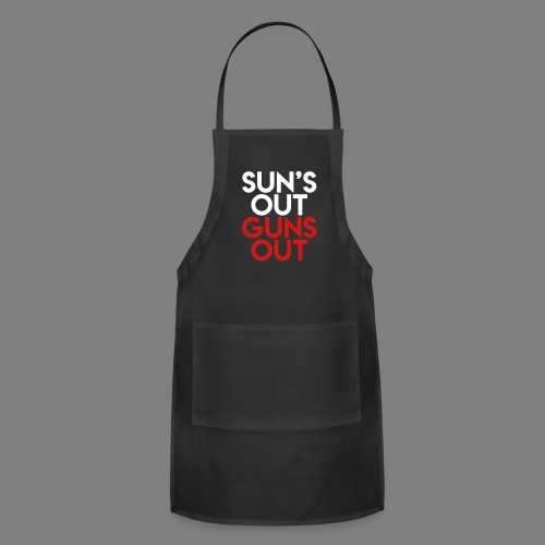 Sun's Out Guns Out - Adjustable Apron