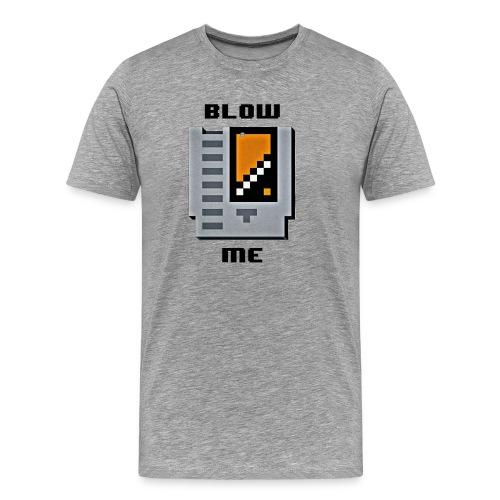 The Blow Me T - Men's Premium T-Shirt