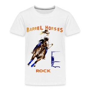 BARREL HORSES ROCK - Toddler Premium T-Shirt