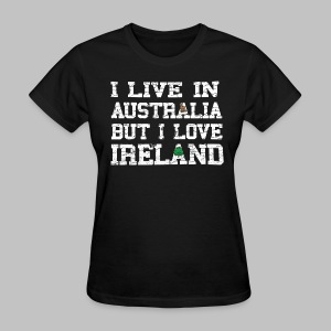 Live Austalia Love Ireland - Women's T-Shirt