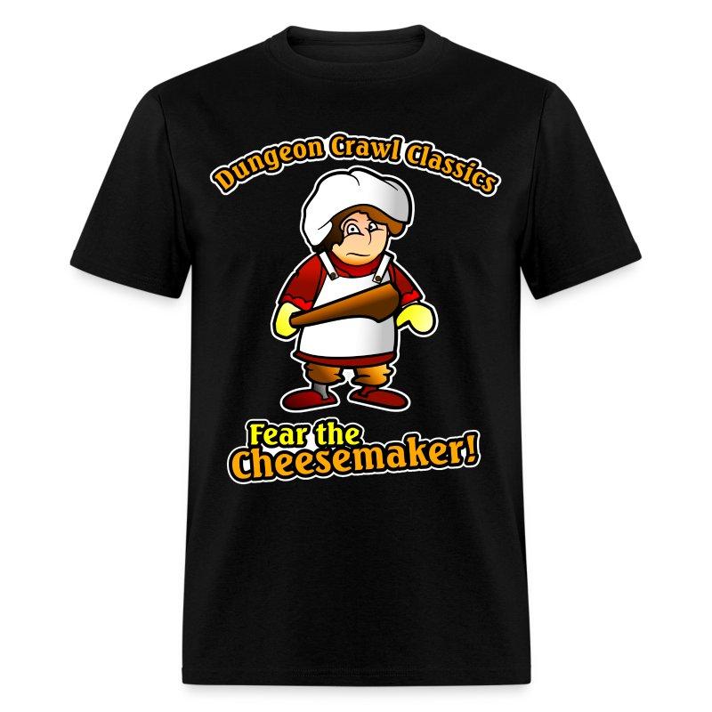 Fear the Cheesemaker! - Men's T-Shirt