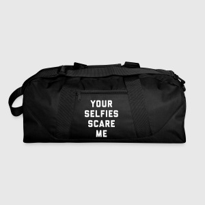 Selfies Scare Me Funny Quote Sportswear - Duffel Bag
