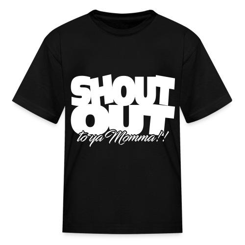 Shout Out (White) Kids - Kids' T-Shirt