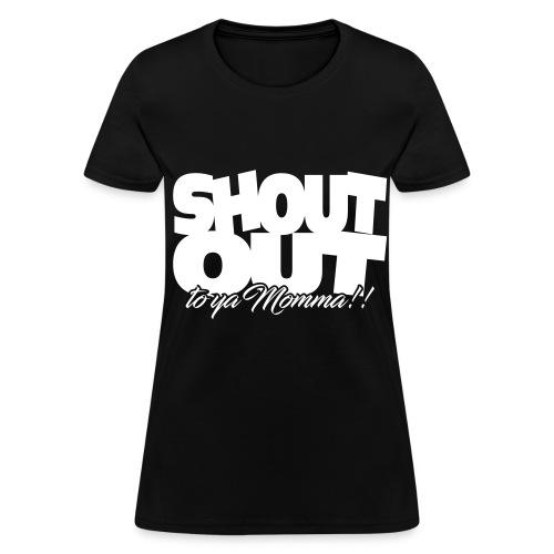 Shout Out (White) Womens - Women's T-Shirt
