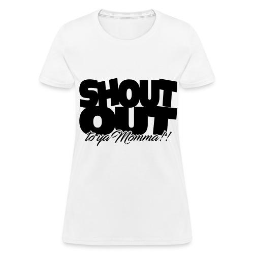 Shout Out (Black) Womens - Women's T-Shirt