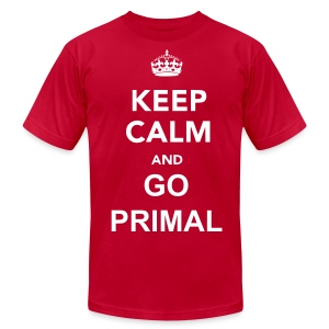 Keep Calm, Go Primal (Men's) - Men's T-Shirt by American Apparel